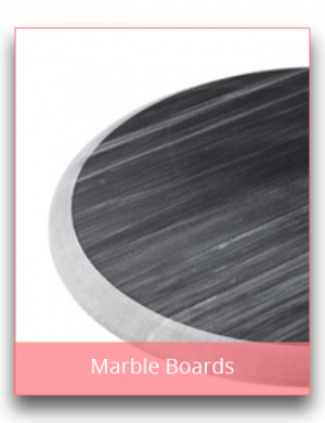 Marble and Granite Boards