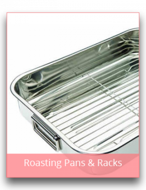 Roasting Pans & Racks