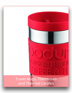 Travel Mugs, Thermoses and Thermal Carafes