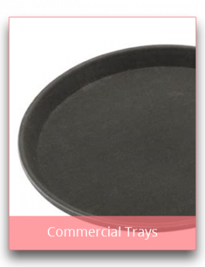 Commercial Trays