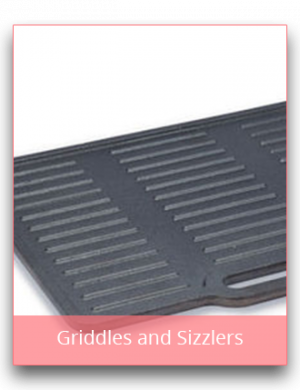 Griddles and Sizzlers