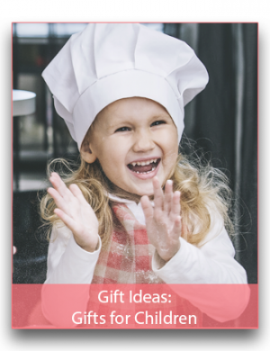 Gift Ideas: Gifts for Children